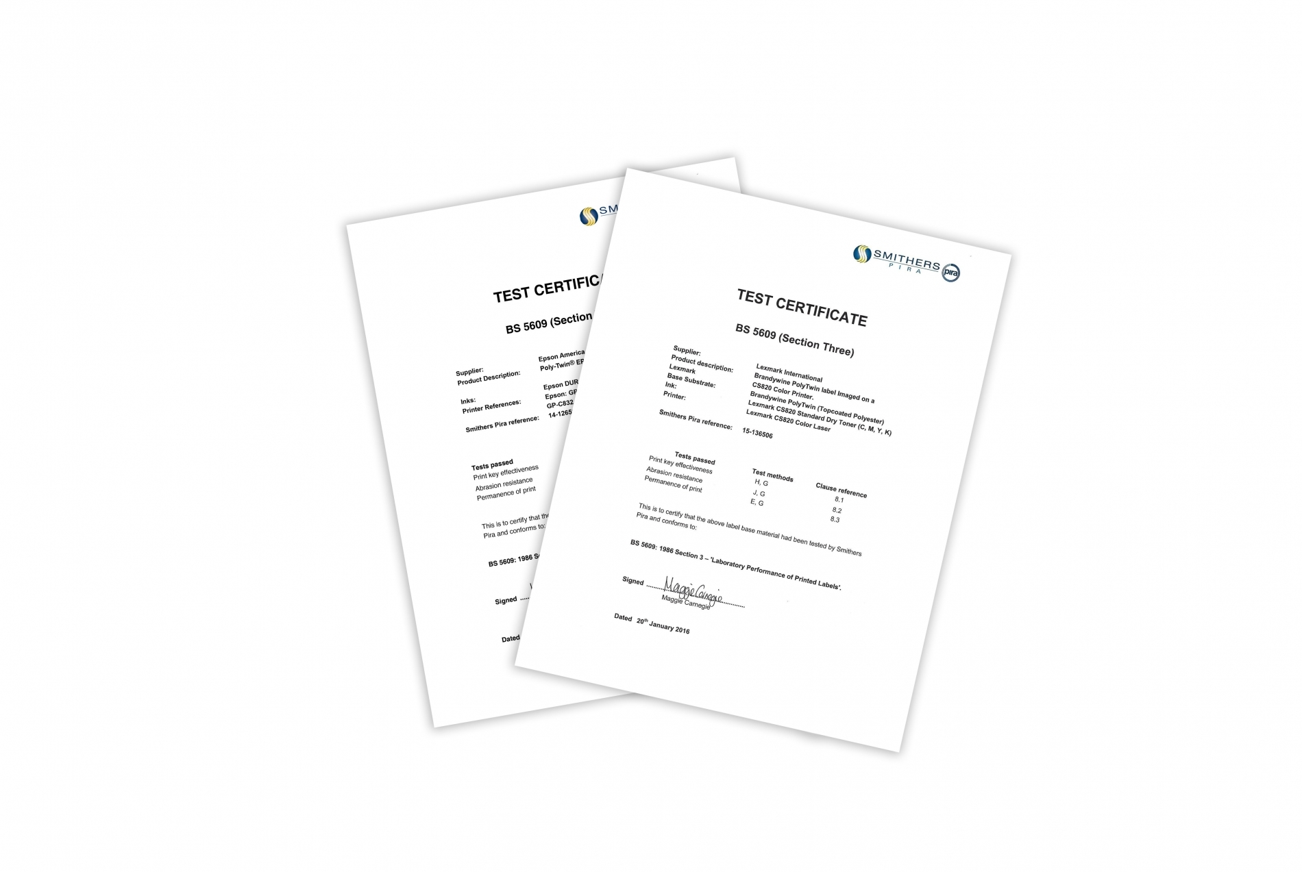 BS 5609 is a specification for printed pressure-sensitive labels for marine use