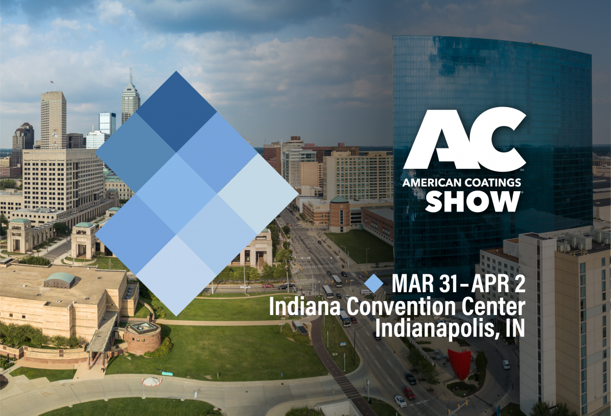 Indianapolis, IN is the host for the 2020 American Coatings Show & Conference
