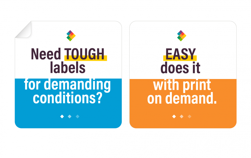 Need Tough Labels for Demanding Conditions?